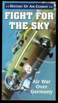Fight for the Sky: Air War Over Germany