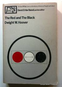 The red and the black (The Rand McNally series on the history of American thought and culture) by Dwight W Hoover - Paperback - 1976 - from ThatBookGuy and Biblio.com