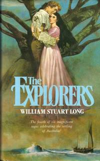 image of The Explorers : The fifth magnificent saga celebrating the settling of Australia