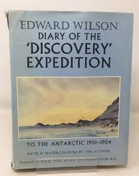 image of Diary of the 'Discovery' expedition to the Antarctic regions 1901-1904