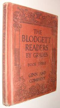 The Blodgett Readers By Grades: Book Three (3)