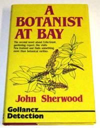 A Botanist at Bay