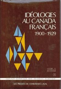 Idéologies au Canada français 1900-1929