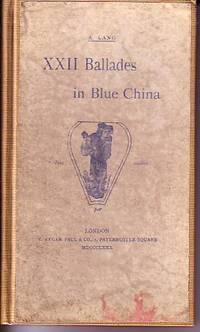 XXII Ballades in Blue China - PRESENTATION COPY