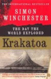 Krakatoa: the Day the World Exploded, 27 August 1883