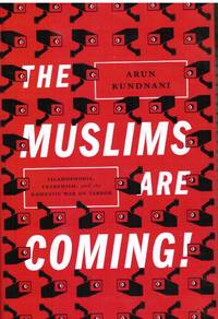 image of The Muslims Are Coming! : Islamophobia, Extremism, and the Domestic War on  Terror
