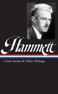 Hammett : Crime Stories and Other Writings by Dashiell Hammett - 2001