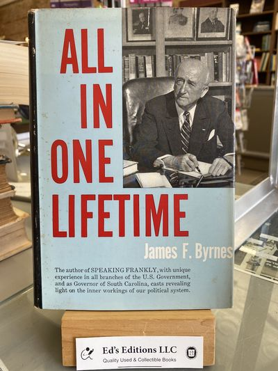 Harper & Brothers, 1958-01-01. Hardcover. Good. 1958 first edition, signed by James F. Byrnes on tra...