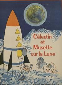 Celestin et Musette Sur La Lune