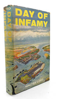 image of DAY OF INFAMY :  Illustrated with Photographs