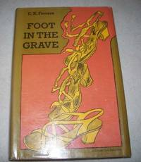 Foot in the Grave by E.X. Ferrars - 1972