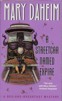 A Streetcar Named Expire: A Bed-and-Breakfast Mystery