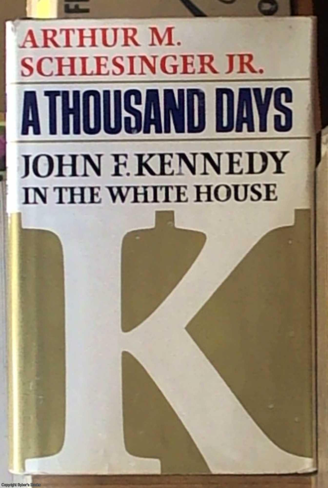 an analysis of a thousand days by john f kennedy The ma thesis was intended as a comparative leadership analysis of president kennedy jr's 'a thousand days of john f kennedy' and john.