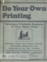 DO YOUR OWN PRINTING
