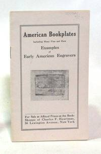 American Bookplates Including Many Fine and Rare Examples of Early American Engravers