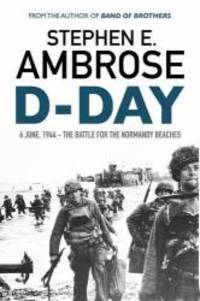 image of D-Day: June 6, 1944: The Battle for the Normandy Beaches