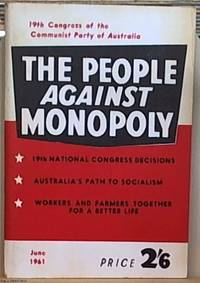 image of The People Against Monopoly 19th Congress of the Communist Party of Australia