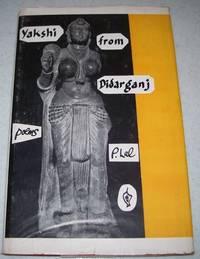 Yakshi from Didarganj: Poems