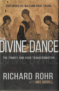 image of THE DIVINE DANCE; The Trinity and Your Transformation