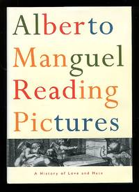 image of Reading Pictures: A History of Love and Hate