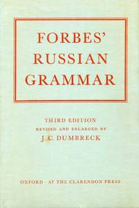 image of Forbes' Russian Grammar : Third Edition Revised and Enlarged by J. C. Dumbreck