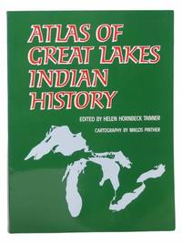 Atlas of Great Lakes Indian History (The Civilization of the American Indian Series)