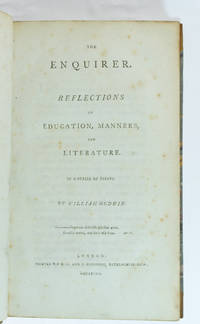 Enquirer. Reflections on education, manners, and literature.