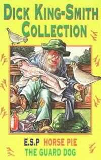 "Dick King-Smith Omnibus Edition: ""ESP"", ""Guard Dog"", ""Horse Pie"