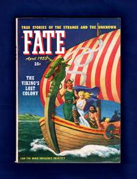image of Fate Magazine - True Stories of the Strange and The Unknown / April, 1953. Viking's Lost Colony; Magdalene Grombach; Opal Whiteley; Caodaism; Possession; Woman Sings in Ancient Languages; Witches; Automatic (Subconscious) Writing; Ghost Ship