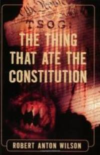 image of TSOG: The Thing That Ate The Constitution (Things That Ate the Constitution)