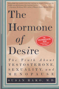The Hormone of Desire. The Truth About Testosterone, Sexuality, and Menopause
