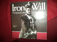 Iron Will. The Life and Letters of Jane Stanford.