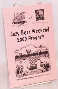 Lazy Bear Weekend 2000 program July 20-24, Guerneville, CA