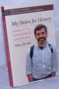image of My Desire for History: essays in Gay, Community,_Labor History