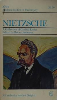 Nietzsche: A Collection of Critical Essays (Modern Studies in Philosophy)