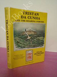 TRISTAN DA CUNHA AND THE ROARING FORTIES