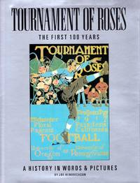 Tournament of Roses: The first 100 years