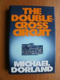 The Double Cross Circuit