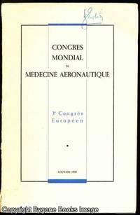 Congres Mondial de Medicine Aeronautique (3ieme Congres Europeen)