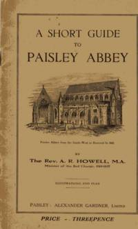 A Short Guide to Paisley Abbey.