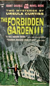 The Forbidden Garden, And, Hours to Kill (Ace Giant Double Series, No. G-523)
