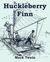 image of Huckleberry Finn (Large Print Edition)
