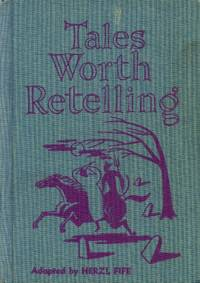Tales Worth Retelling