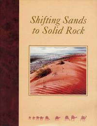 Shifting Sands to Solid Rock Ninety Years of Frontier Services