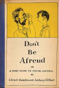 Don't Be Afreud or A Short Guide To Youth Control