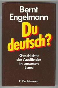 Du Deutsch: Geschichte Der Auslander in Unserem Land