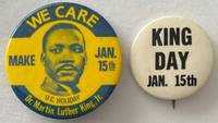 image of We Care / Make Jan. 15th UC Holiday / Dr. Martin Luther King Jr. [[pinback button]