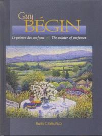 Guy Bégin: le peintre des parfums.  ///  Guy Bégin: The Painter of Perfumes