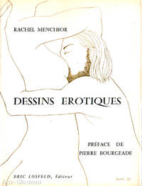RACHEL MENCHIOR: DESSINS EROTIQUES by  Rachel Menchior - Hardcover - 1971 - from Alta-Glamour Inc. and Biblio.co.uk