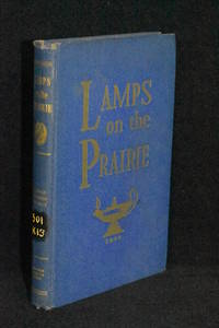 Lamps on the Prairie: A History of Nursing in Kansas by Writer's Program of the WPA - 1st Edition - 1942 - from Walnut Valley Books/Books by White (SKU: 009408)